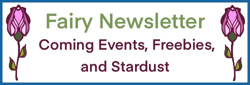 Faerie Newsletter: Coming Events, Freebies, and Stardust